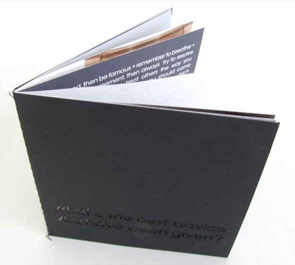 What is the best advice you have been given? Artist Book, Signed and numbered, limited edition 200